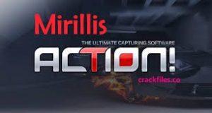 Mirillis Action 4.3.0 Crack Plus Serial Key Free Download [2020]