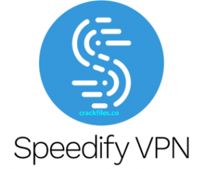 Speedify 10.0.1 Crack Plus License Key Full Version [2020]